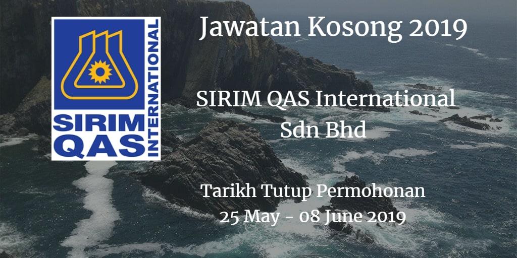 Jawatan Kosong SIRIM QAS International Sdn Bhd 25 May - 08 June 2019