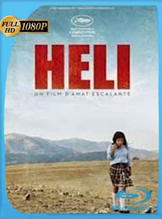 Heli (2013) HD [1080p] latino[GoogleDrive] RijoHD