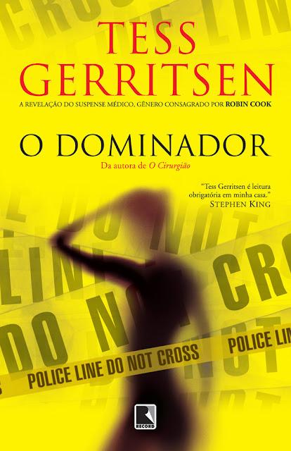 O dominador: Edição 3 - Tess Gerritsen