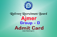 rrb ajmer group d admit card 2018 rrbajmer.gov.in hall ticket download