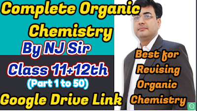 Study All Time-SAT : Complete Organic Chemistry By NJ Sir- Google