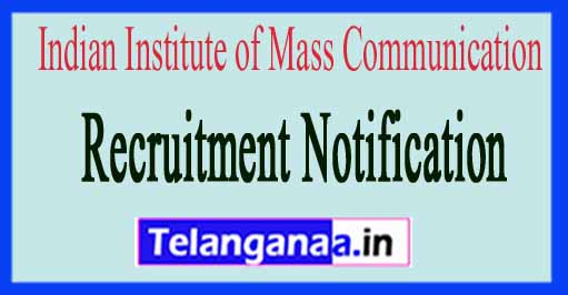 Indian Institute of Mass Communication IIMC Recruitment Notification 2017