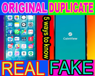 original or duplicate-5 Ways to Know your smart phone is orginal or duplicate