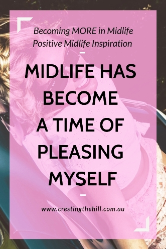 Midlife is a time when we stop worrying about pleasing other people and start focusing on pleasing ourselves. #midlife #selfcare
