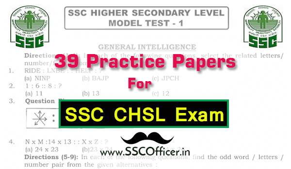39 Practice Papers For SSC CHSL Exam with Solution [PDF] - SSC Officer