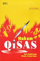 Judul Buku:Hukum Qisas – Dari Tradisi Arab Menuju Hukum Islam
