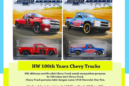 Hot Wheels 100th Years Chevy Trucks
