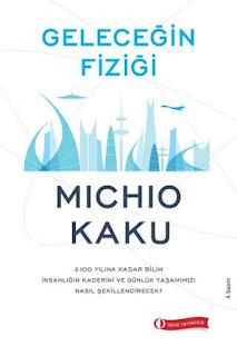 Geleceğin Fiziği – Michio Kaku PDF indir