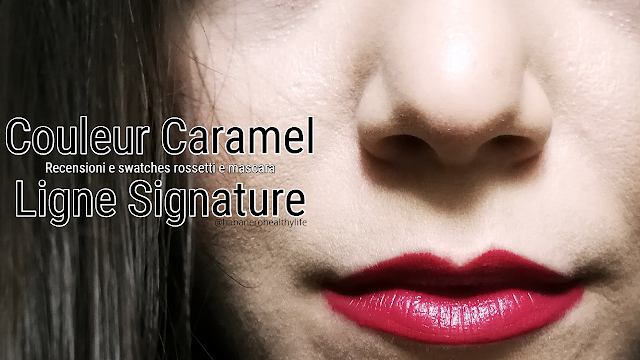 Signature Couleur Caramel Recensione e Swatches