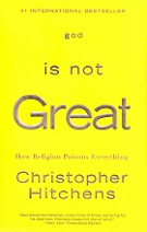 God is not Great: How Religion Poisons Everything by Christopher Hitchens book cover