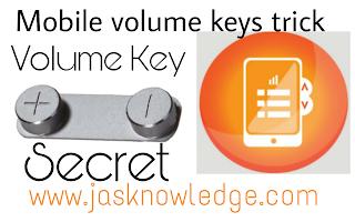 Mobile volume keys trick