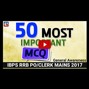 50 Most Important MCQ | General Awareness | IBPS RRB PO/CLERK Mains 2017