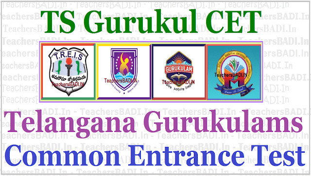 TS Gurukul CET,TGCET,Telangana Gurukulams Common Entrance Test
