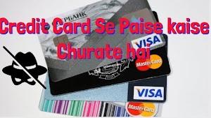 Credit Card Se Paise kaise Churate hai # Must Read