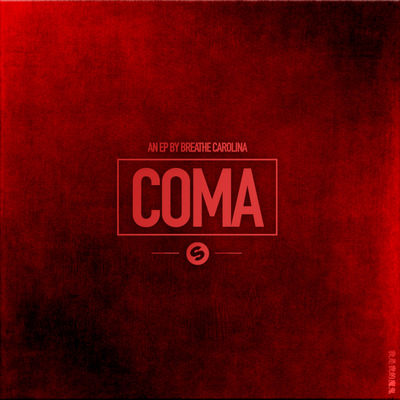 Breathe Carolina - COMA (EP) - Album Download, Itunes Cover, Official Cover, Album CD Cover Art, Tracklist