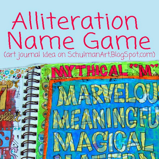 Art Journal List Idea: Alliteration Name Game | Schulman Art