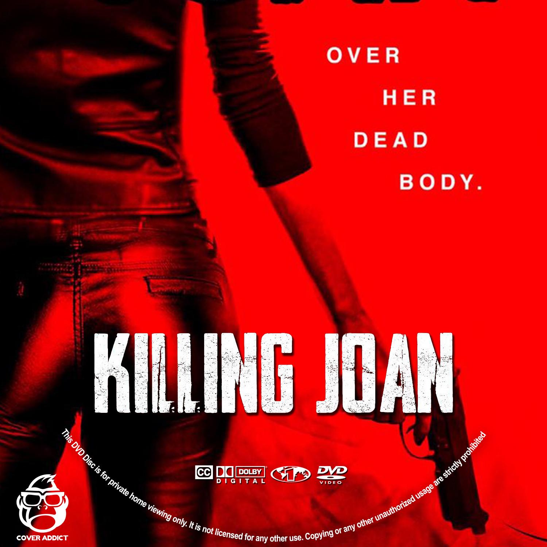 Killing Joan DVD Label Cover Addict DVD Bluray Covers