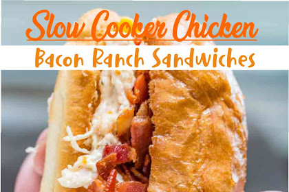 SLOW COOKER CHICKEN BACON RANCH SANDWICHES