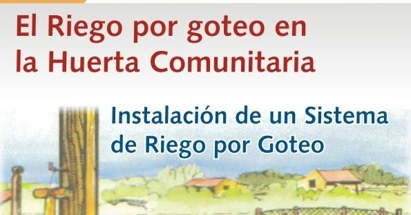 El Riego Por Goteo En La Huerta Comunitaria