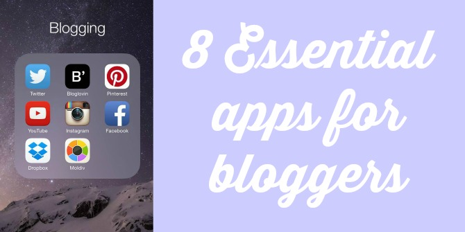 8 essential apps for bloggers