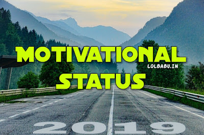 Motivational Whatsapp Status In Hindi 2019
