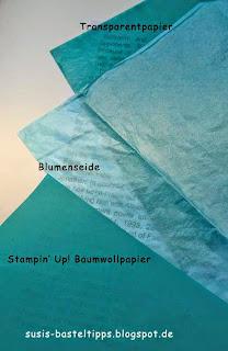 Baumwollpapier im Vergleich mit Blumenseide und Transparentpapier