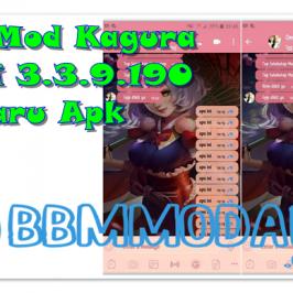 BBM Mod Kagura Versi 3.3.9.190 Terbaru Apk