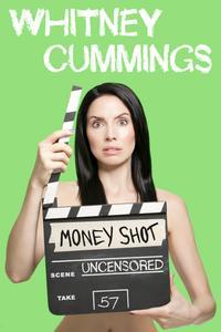 Watch Whitney Cummings: Money Shot Online Free in HD