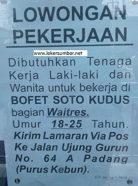 Lowongan Kerja di Padang – Bofet Soto Kudus – Waitres (September 2016)