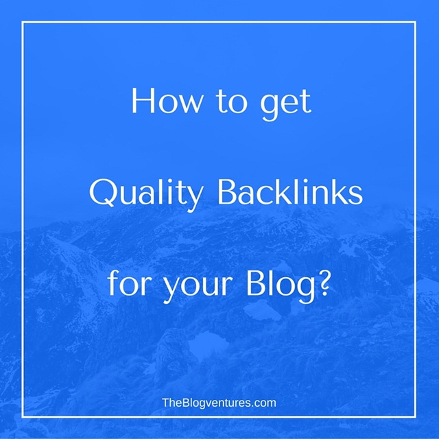 How to get quality backlinks for your site