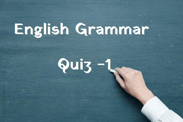 English Grammar Quiz - 1