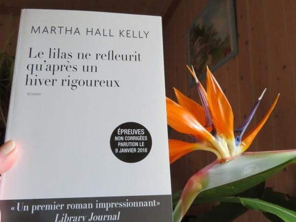 Le lilas ne refleurit qu'après un hiver rigoureux de Martha Hall Kelly