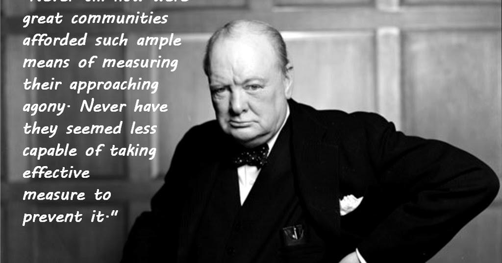 Picture Winston Churchill Quo: The Historian's Hut Quote Pictures: Sir Winston Churchill