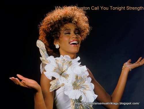 Whitney Houston Call You Tonight Strength