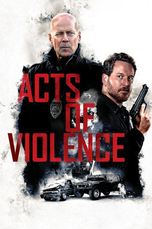 Poster Acts of Violence 2018