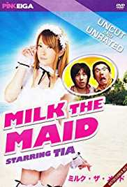 Milk the Maid 2013 Watch Online