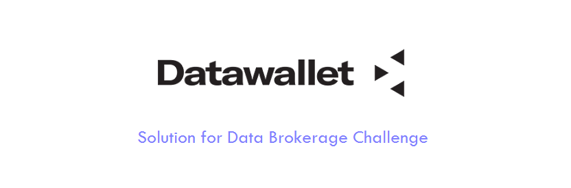 DataWallet : Solution for Data Brokerage Challenge
