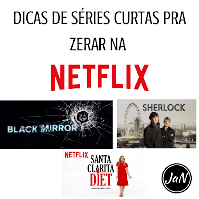 DICAS DE SÉRIES CURTAS PRA ZERAR NA NETFLIX
