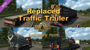 Replaced Traffic Trailer Mod