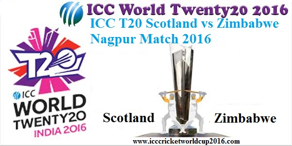 ICC T20 Scotland vs Zimbabwe Nagpur Match Result