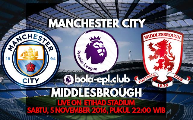 Prediksi Manchester City vs Middlesbrough 5 November 2016