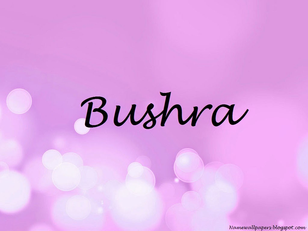 Bushra Name Wallpapers Bushra