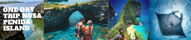ONE DAY TRIP NUSA PENIDA ISLAND