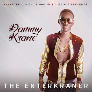 0Dammy Krane The Enterkraner Album Art 765165 Music: Dammy Krane –  Asiwaju,Oluwakemi +Jolly Good Fellow Ft. 2face Idibia, Rocksteady