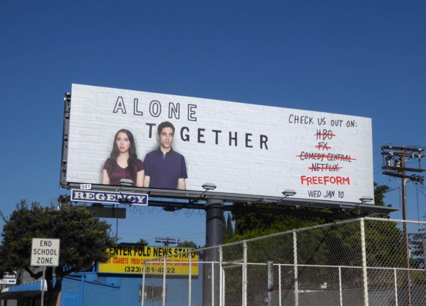 Alone Together series premiere billboard