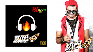 New Album: Fiyah Marshall – Blazin