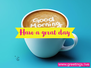 Whats app have a great day free Image download
