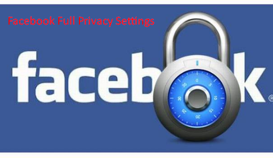 Facebook Full Privacy Settings