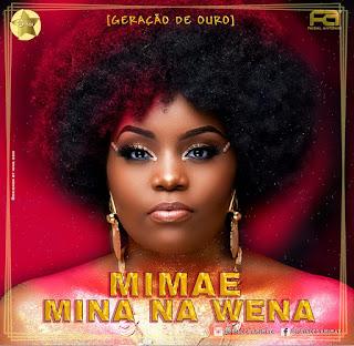 Mimae - Mina Na Wena