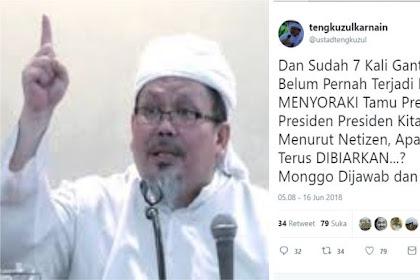 """Ustadz Tengku: 7 Kali Ganti Presiden, Belum Pernah Ada Insiden """"Kampungan"""" Tamu Presiden Disoraki"""